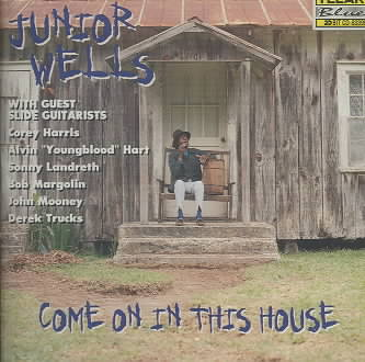 COME ON IN THIS HOUSE BY WELLS,JUNIOR (CD)