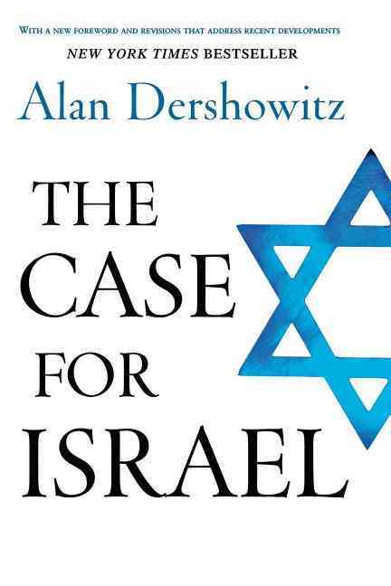 The Case for Israel By Dershowitz, Alan M.