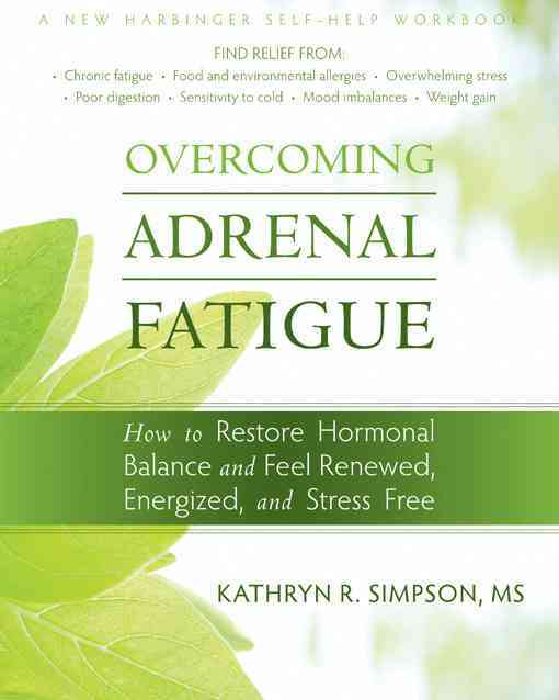 Overcoming Adrenal Fatigue By Simpson, Kathryn